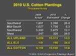 2010 u s cotton plantings