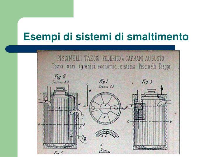 Esempi di sistemi di smaltimento