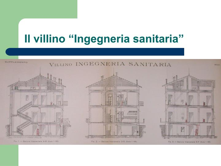 "Il villino ""Ingegneria sanitaria"""