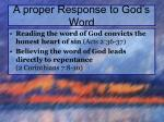 a proper response to god s word1