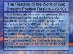 the reading of the word of god brought positive results 9 10