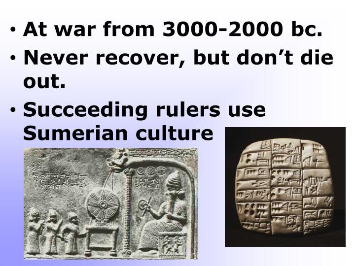 At war from 3000-2000 bc.