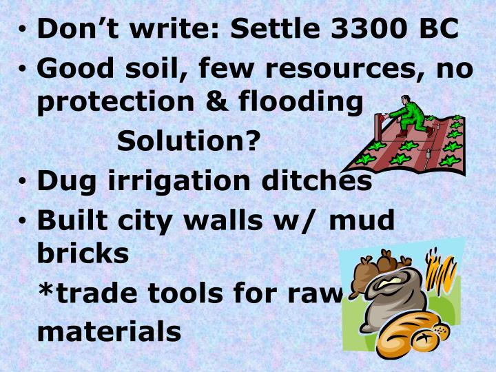 Don't write: Settle 3300 BC