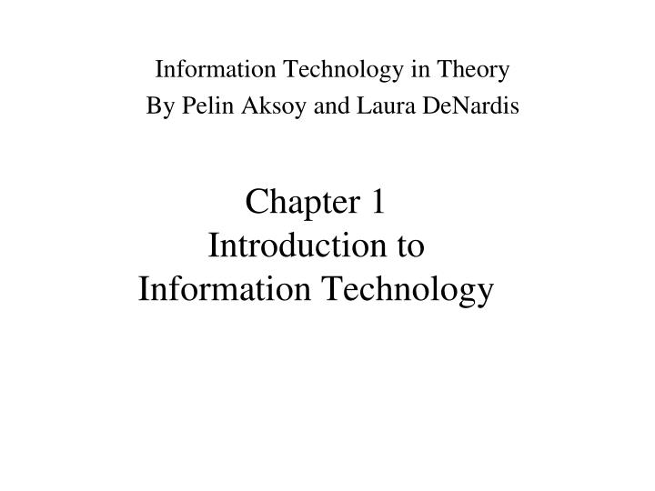 chapter 1 introduction to information technology n.