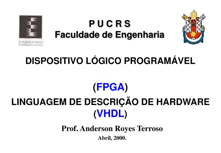 dispositivo l gico program vel fpga linguagem de descri o de hardware vhdl n.