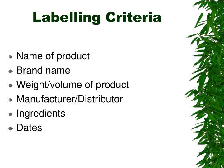 Labelling Criteria