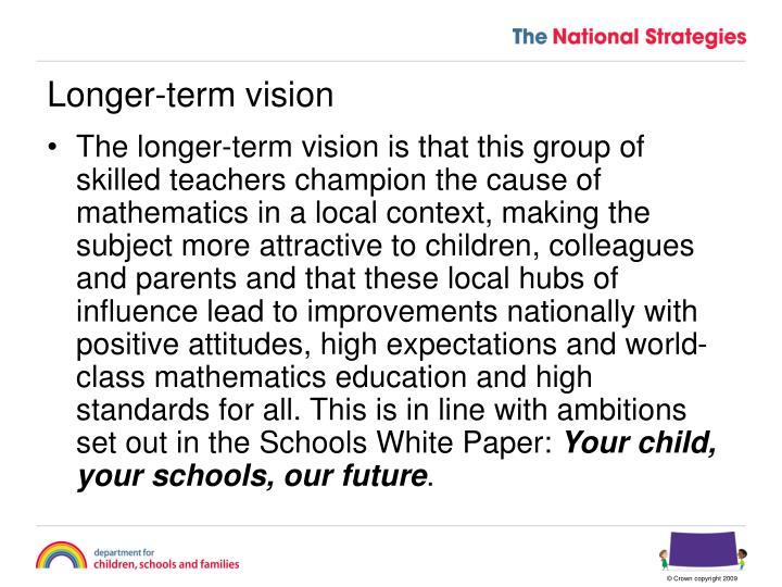 Longer-term vision