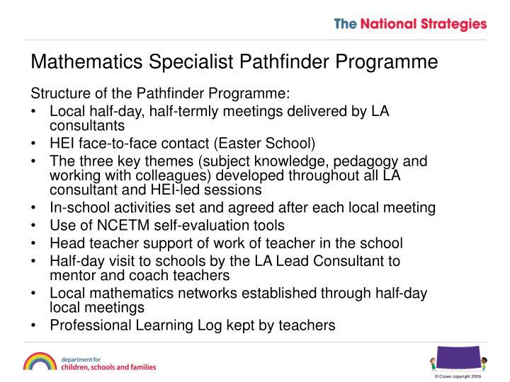 Mathematics specialist pathfinder programme