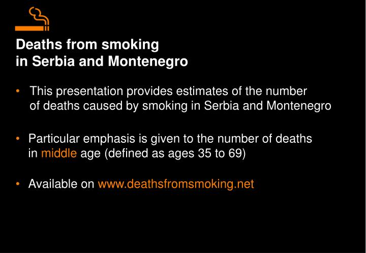Deaths from smoking in serbia and montenegro
