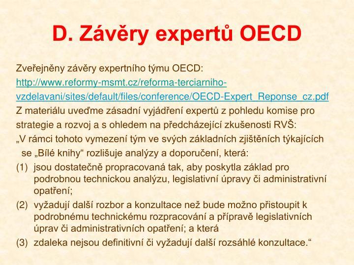 D. Závěry expertů OECD