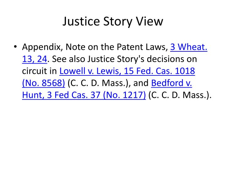 Justice Story View