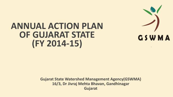 Annual action plan of gujarat state fy 2014 15