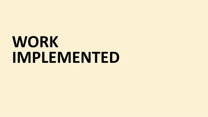 Work Implemented