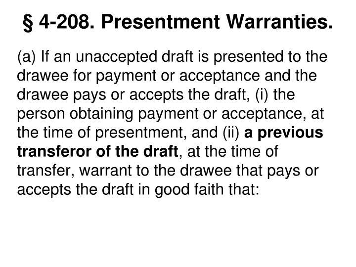 § 4-208. Presentment Warranties.