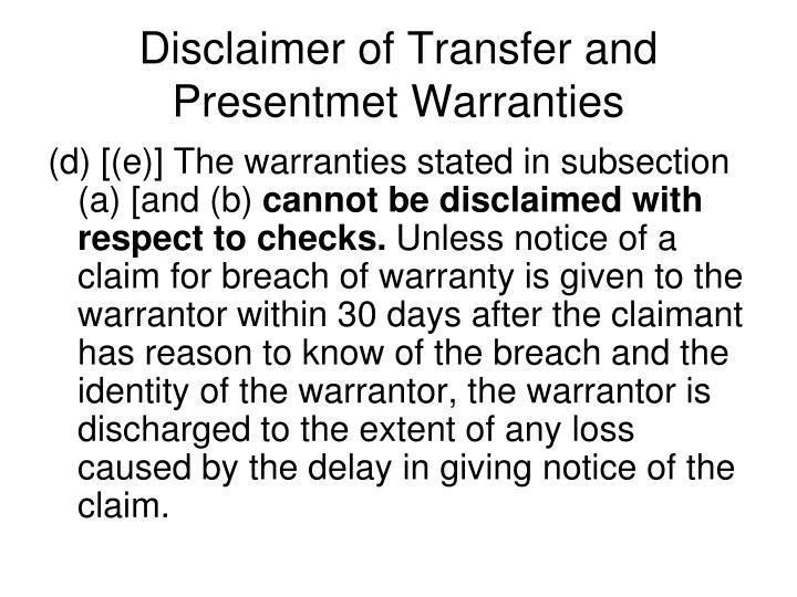 Disclaimer of Transfer and Presentmet Warranties