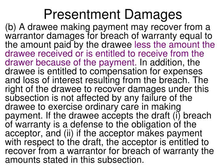 Presentment Damages