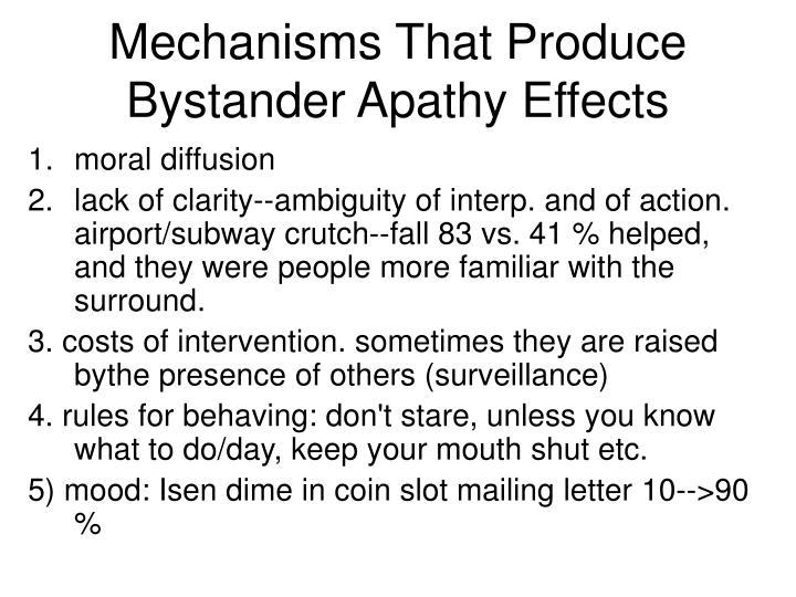 Mechanisms That Produce Bystander Apathy Effects