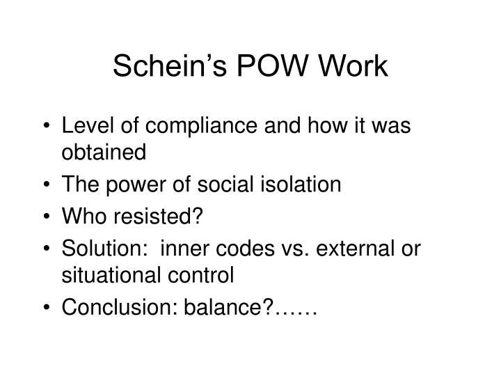 Schein's POW Work