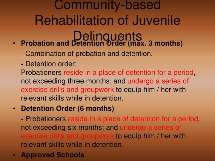 Community-based Rehabilitation of Juvenile Delinquents