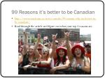 99 reasons it s better to be canadian