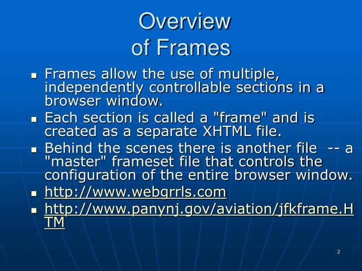 Overview of frames