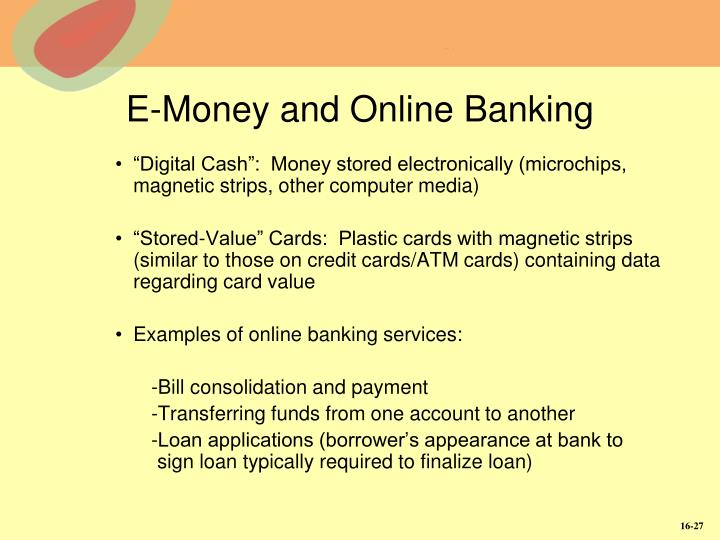 E-Money and Online Banking