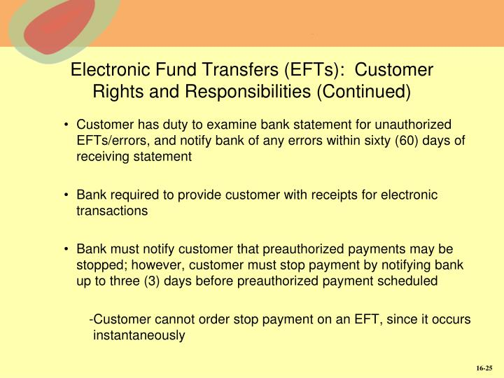 Electronic Fund Transfers (EFTs):  Customer Rights and Responsibilities (Continued)