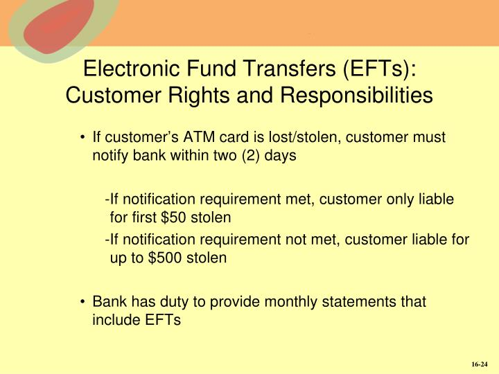 Electronic Fund Transfers (EFTs):  Customer Rights and Responsibilities