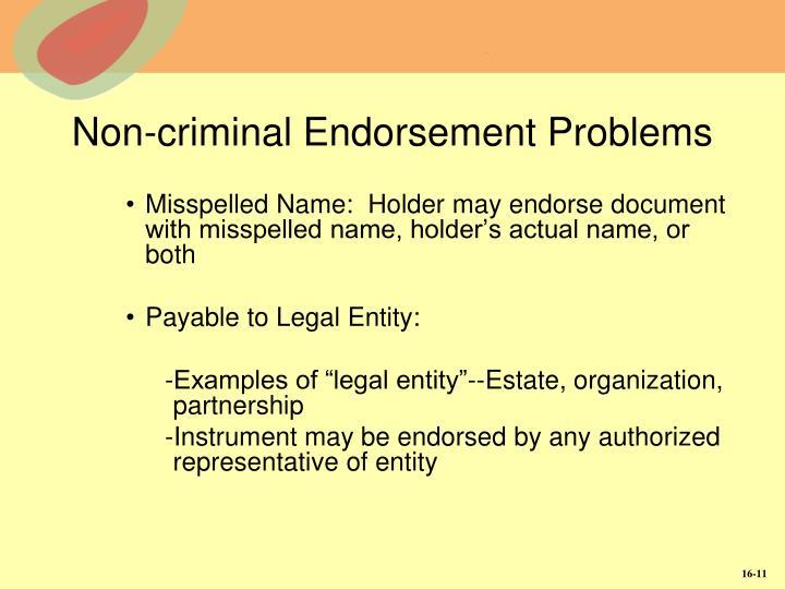 Non-criminal Endorsement Problems