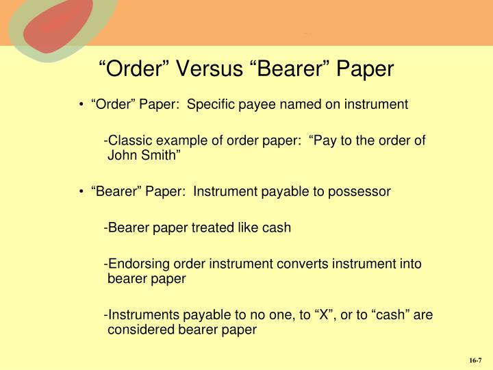 """Order"" Versus ""Bearer"" Paper"