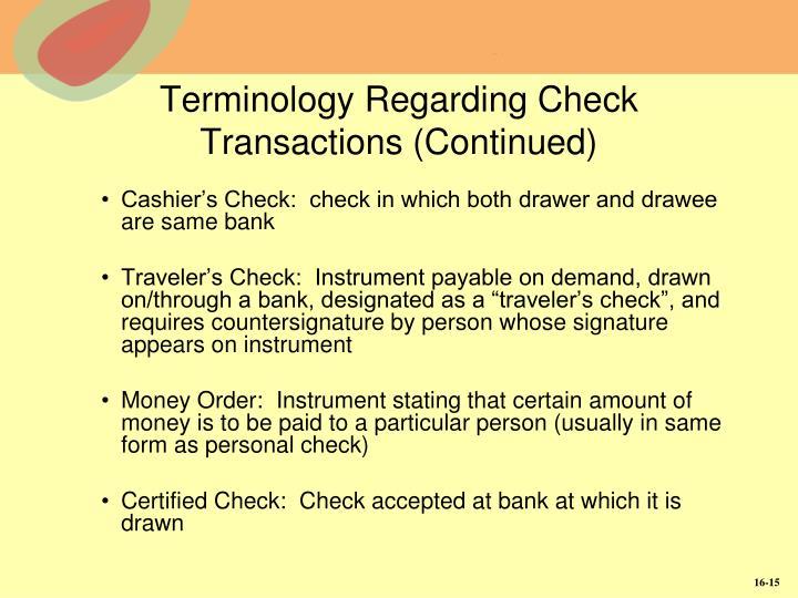 Terminology Regarding Check Transactions (Continued)