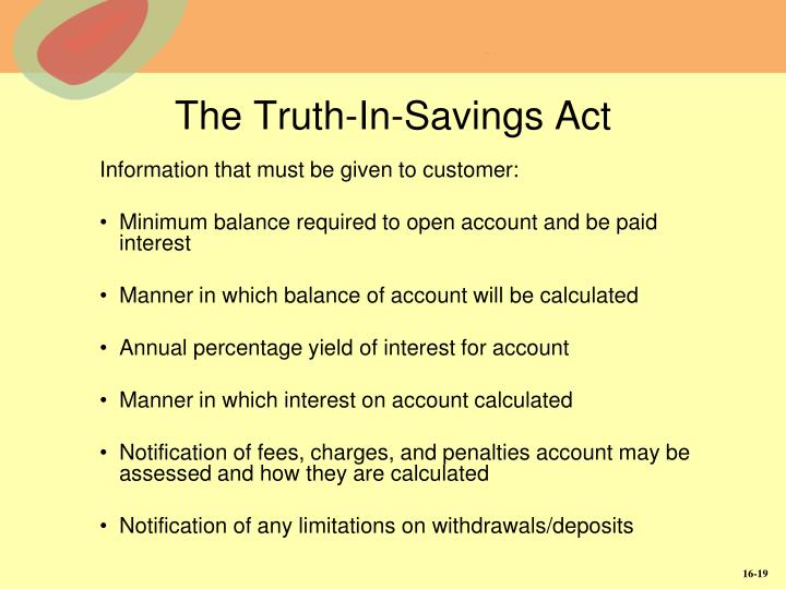 The Truth-In-Savings Act