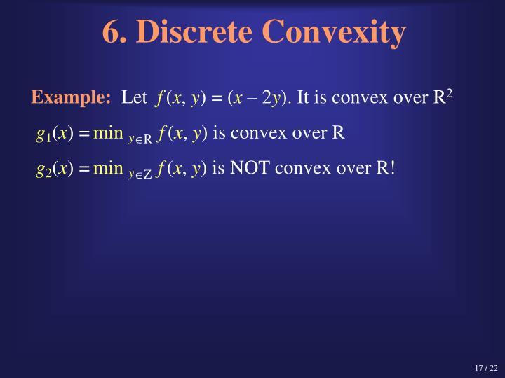 6. Discrete Convexity