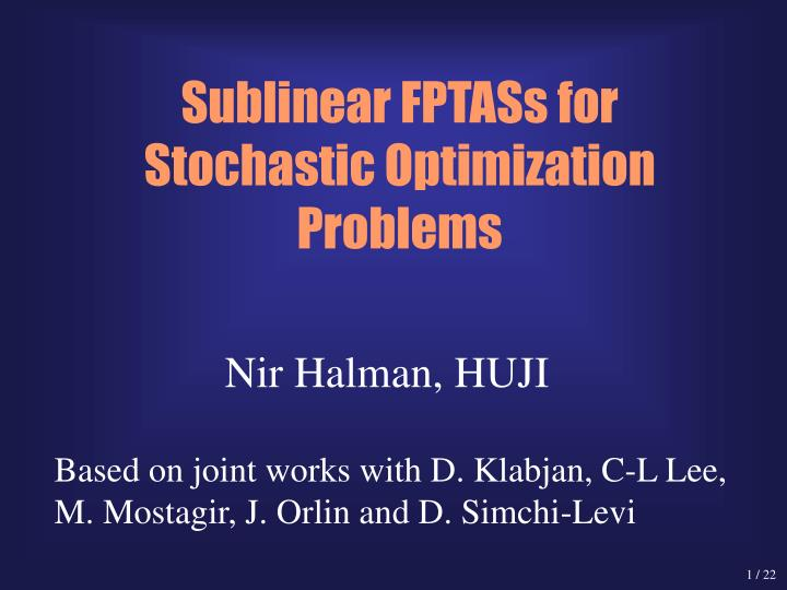 Sublinear fptass for stochastic optimization problems