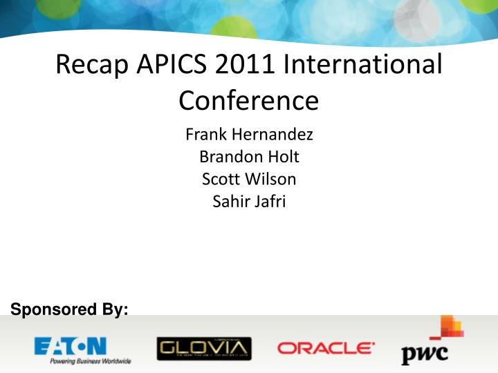 recap apics 2011 international conference n.
