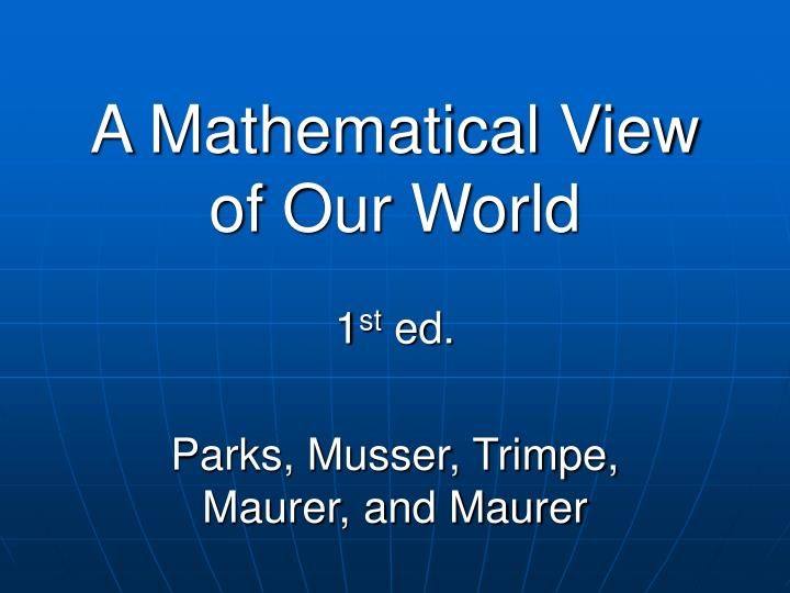 a mathematical view of our world n.