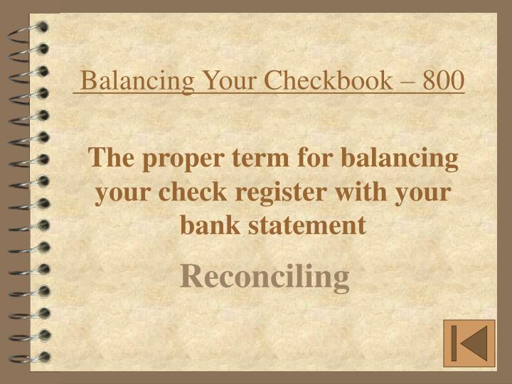Balancing Your Checkbook – 800