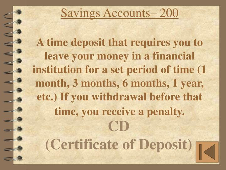 Savings Accounts– 200