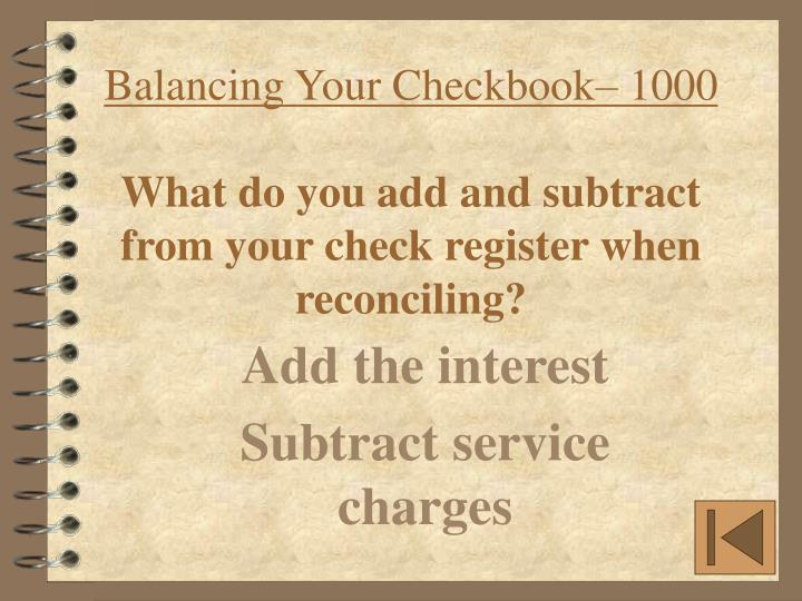 Balancing Your Checkbook– 1000