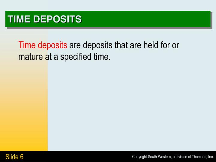 TIME DEPOSITS