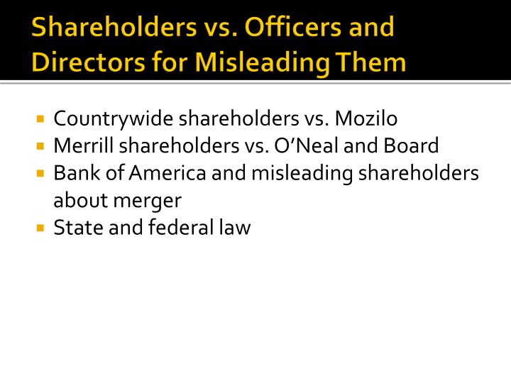 Shareholders vs. Officers and Directors for Misleading Them