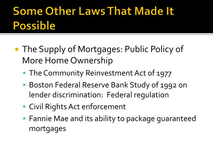 Some Other Laws That Made It Possible