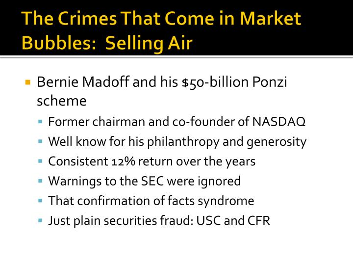 The Crimes That Come in Market Bubbles:  Selling Air