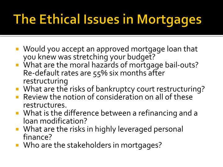 The Ethical Issues in Mortgages