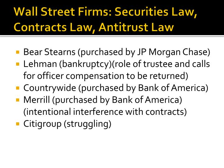 Wall Street Firms: Securities Law, Contracts Law, Antitrust Law
