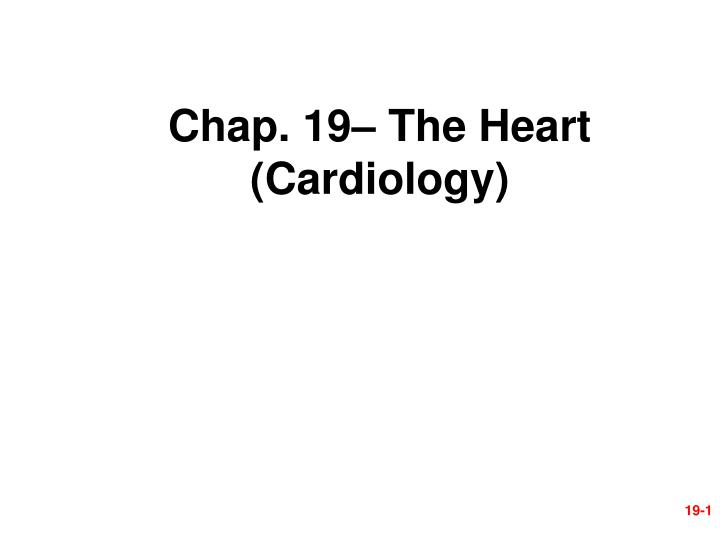 chap 19 the heart cardiology n.