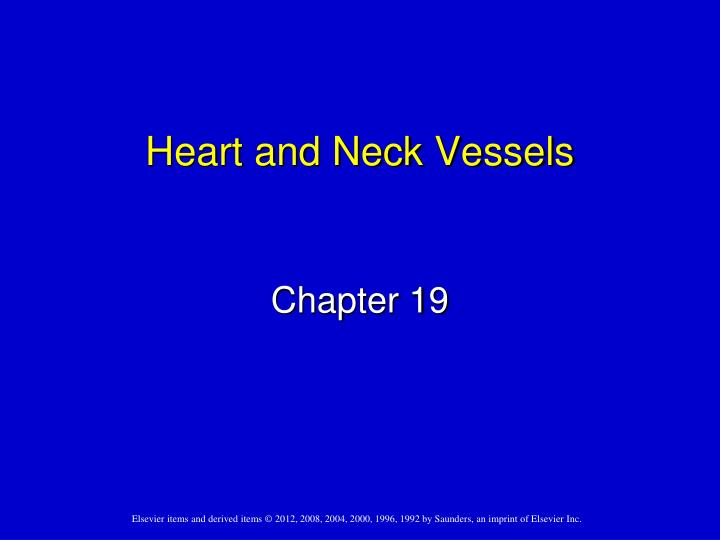 heart and neck vessels n.