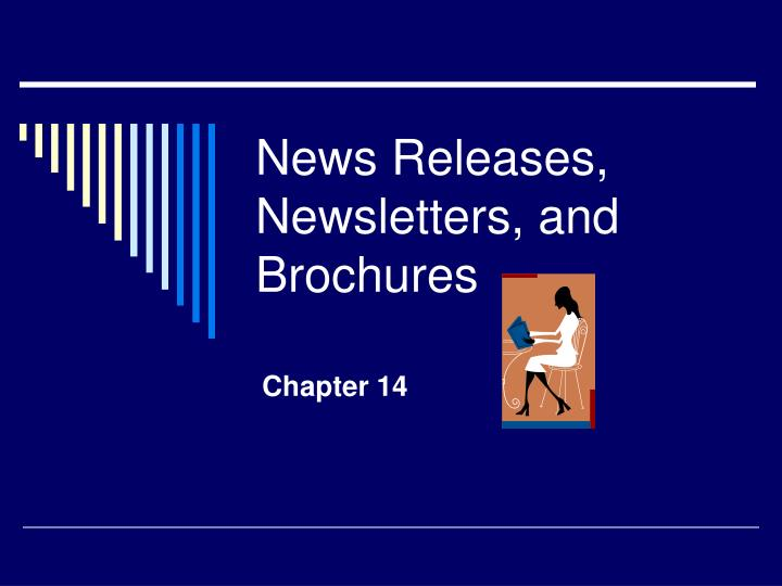 news releases newsletters and brochures n.