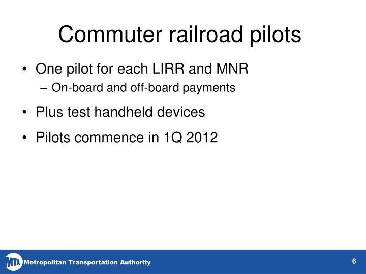 Commuter railroad pilots