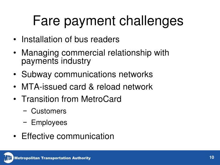 Fare payment challenges